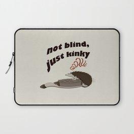 Not blind, just kinky! Laptop Sleeve