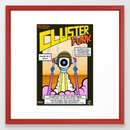 ClusterFunk vs Sir Vinyl of the Fattest Framed Art Print