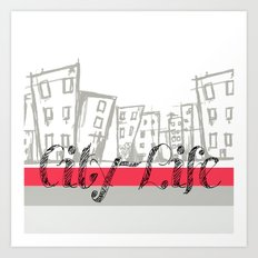 City Life {The Boring Afternoon Design Series} Art Print