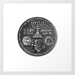 Trump Israel 70th Anniversary Temple Coin Art (Front Side) Art Print