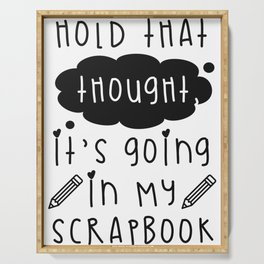 Craft Hold That Thought Going in My Scrapbook Serving Tray
