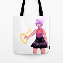 too cute for you Tote Bag