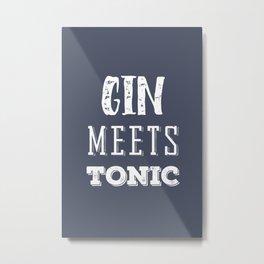 Gin meets Tonic Metal Print