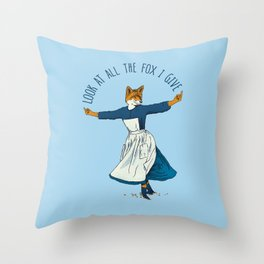 Look At All The Fox I Give - I Throw Pillow