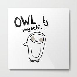 owl by myself Metal Print