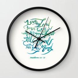 Love the Lord - Matthew 22:37 Wall Clock