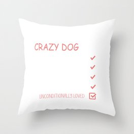 Yes, I Am That Crazy Dog Lady Throw Pillow