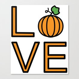 Love Pumpkin Very Cute And Funny Love Gift Idea Canvas Print