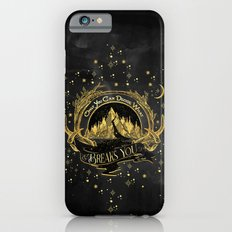 ACOWAR - What Breaks You iPhone 6s Slim Case
