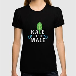 Kale Before Male Kale Art for Women Vegans on Diet Dark T-shirt
