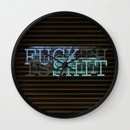 F*CK THIS SH*T Wall Clock
