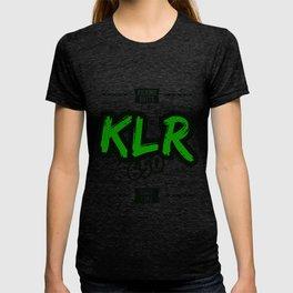 The Kawasaki KLR 650 Kicking Butts since 1987 T-shirt