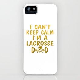 I'M A LACROSSE DAD iPhone Case