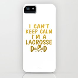 I'M A LACROSSE DAD iPhone Case
