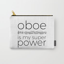 Oboe is my super power (white) Carry-All Pouch
