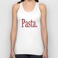 pasta Tank Tops featuring Pasta by Pan Fox Productions