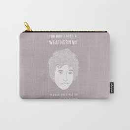 Bob Dylan - You don't need a weather man Carry-All Pouch