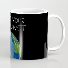 Support Your Local Planet Coffee Mug