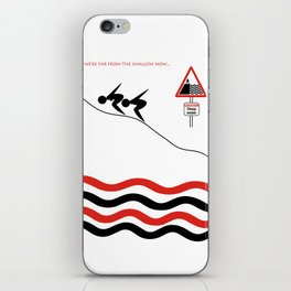 Far from the shallow now iPhone Skin