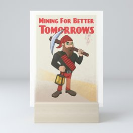 Mining for better tomorrows - Permonik worker - fake propaganda poster Mini Art Print