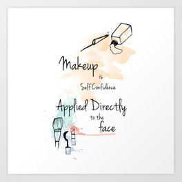 Make Up Quotes Art Print