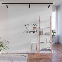 Pie Funny Math Pun Pi Day Gift Math Science Lover Pi day Wall Mural