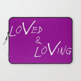 Loved & Loving Laptop Sleeve