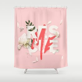 RESCUE ME | Digital typography floral poster pink Shower Curtain