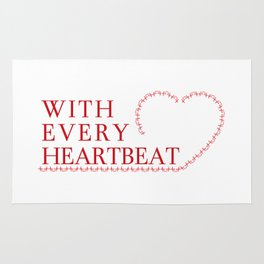 With Every Heartbeat Rug