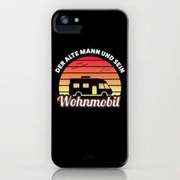 Der alte Mann & sein Wohnmobil Geschenk iPhone Case