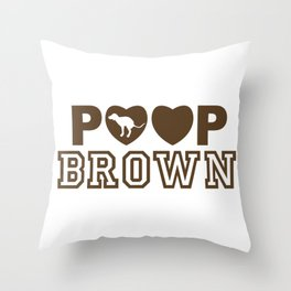 Love to Dirty Brown Dog Throw Pillow