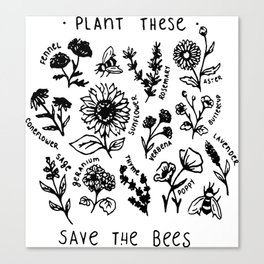 Plant these save the bees flowers t-shirt Canvas Print