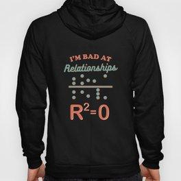 I'm Bad At Relationships Math Pun Statistics Professor Hoody