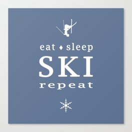 Eat Sleep SKI repeat Canvas Print