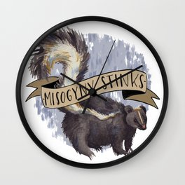 Misogyny Stinks Wall Clock