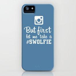 #swolfie iPhone Case