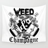 champagne Wall Tapestries featuring WEED & Champagne  by BranVille