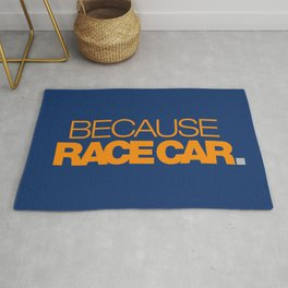 BECAUSE RACE CAR v3 HQvector Rug