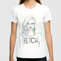 bitch T-shirts featuring bitch by Guadalupe Jiménez