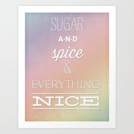 Sugar and Spice Art Print