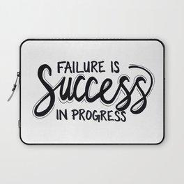 Failure Is Success In Progress Laptop Sleeve
