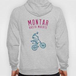 """Skeleton Bike - """"Montar Hasta Muerte"""" Hoody"""