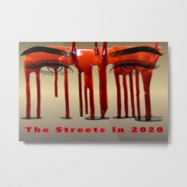 The streets of 2020 Stop the violence Metal Print