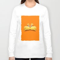 daenerys Long Sleeve T-shirts featuring THE LORAX by Inara