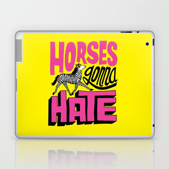 Horses Gonna Hate Laptop & iPad Skin