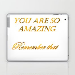 you are so amazzing 2 ( https://society6.com/vickonskey/collection ) Laptop & iPad Skin