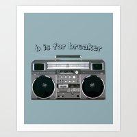 B is for Breaker Art Print