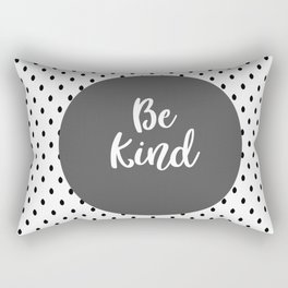 Be Kind Black White Gray Quote Rectangular Pillow