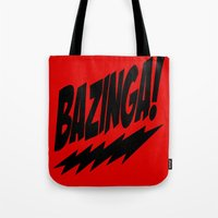 bazinga Tote Bags featuring bazinga by  Alexia Miles photography