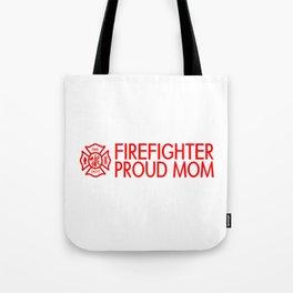 Firefighter: Proud Mom (Florian Cross) Tote Bag